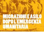 Migrazioni e asilo dopo l'emergenza umanitaria